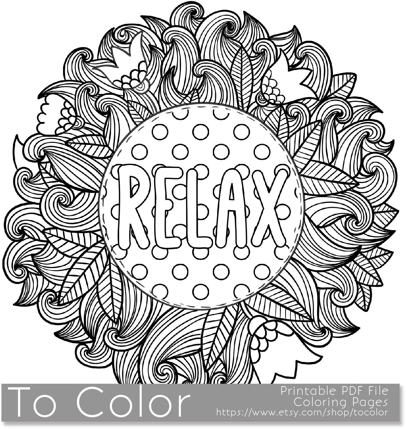 Printable Relax Coloring Page For Adults PDF JPG Instant Download Sentiment