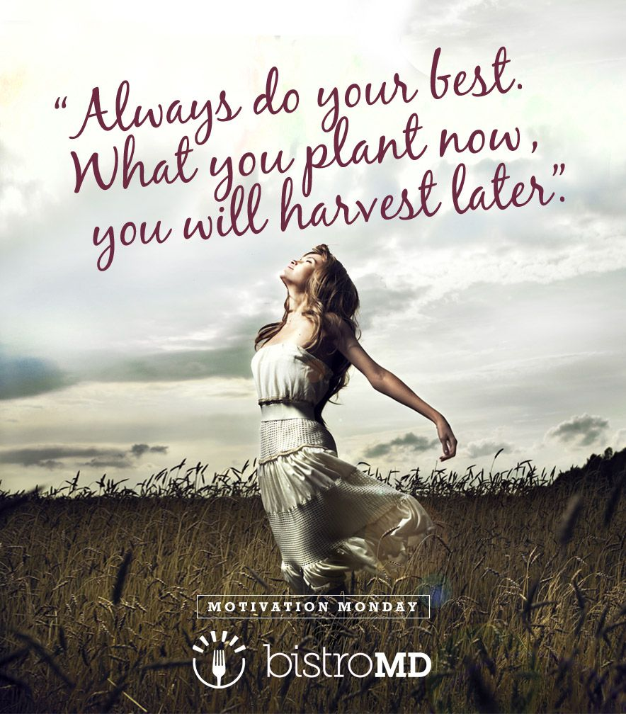 """50 Best Motivational Quotes With Images To Inspire You To Achieve Your Goals: """"Always Do Your Best. What You Plant Now, You Will Harvest"""