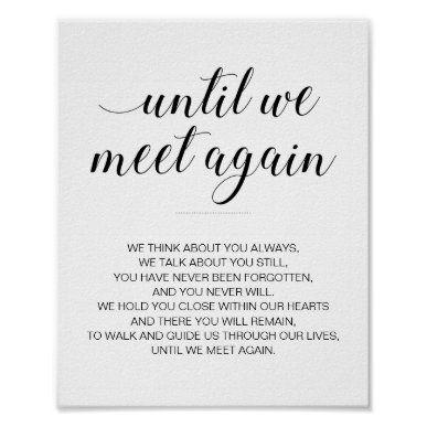 Until We Meet Again Wedding Poem Memorial Sign | Zazzle.com