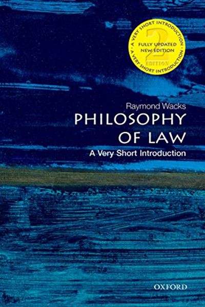 Philosophy Of Law A Very Short Introduction Very Short Introductions By Raymond Wacks Oup Oxford Law Books Introduction Oxford University Press
