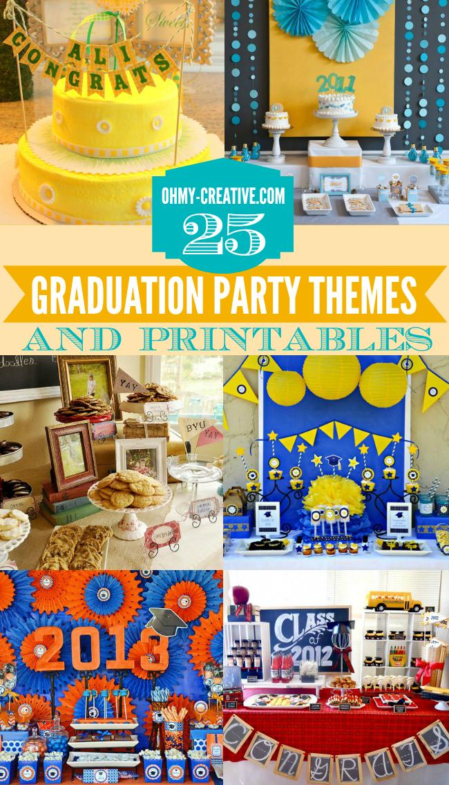 25 graduation party themes ideas and printables diy ideas