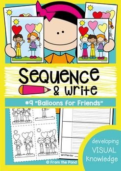 Sequence and Write - Balloons for Friends - Visual Text