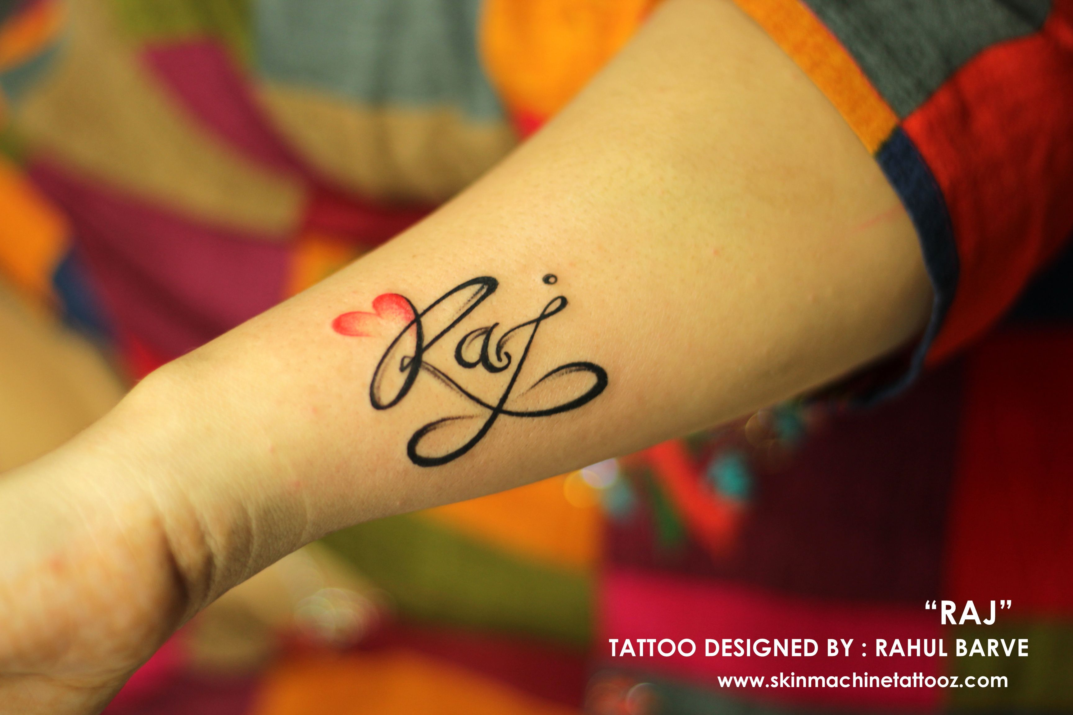 Raj Name Tattoo Designed By Rahul Barve Skin Machine Tattoo