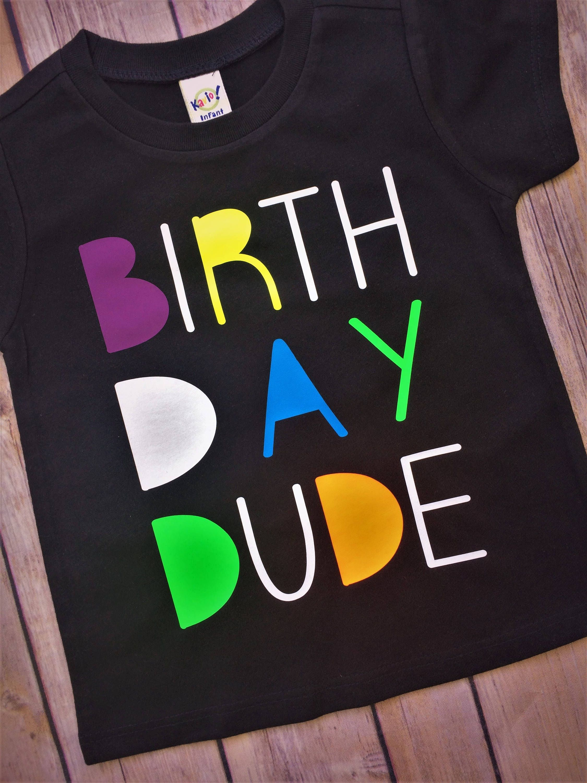 Florescent Boys Birthday Shirt Neon Tee Dude First