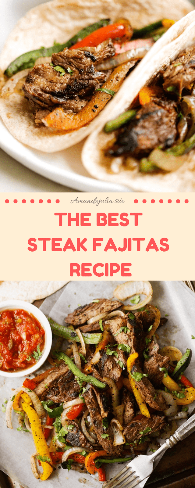 THE BEST Steak Fajitas Recipe #steakfajitarecipe