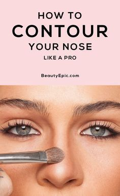 Photo of How to Contour Your Nose Like A PRO! –  How To Contour Your Nose: Follow these s…