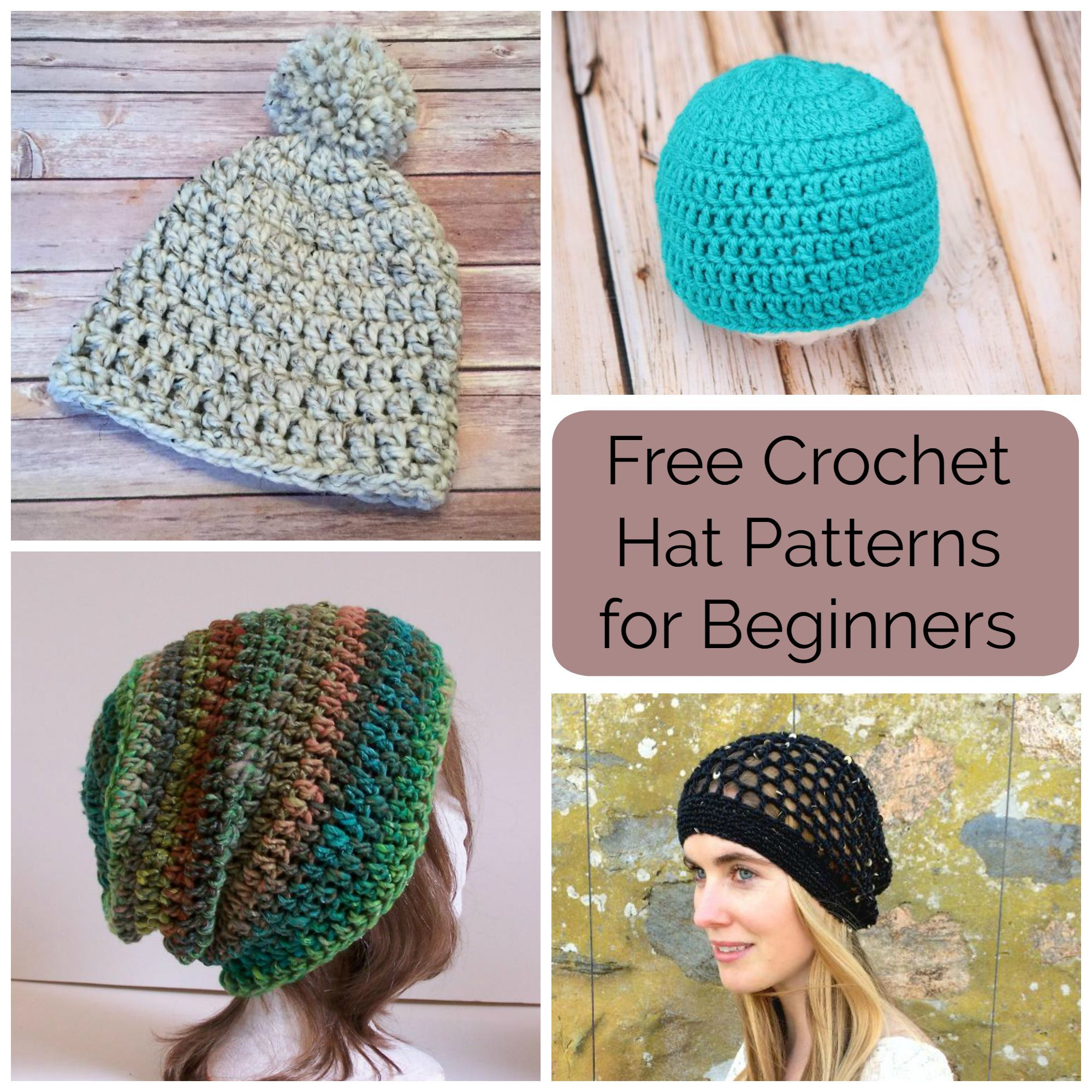 Learn to Crochet Hats With 10 Totally Free Patterns Easy