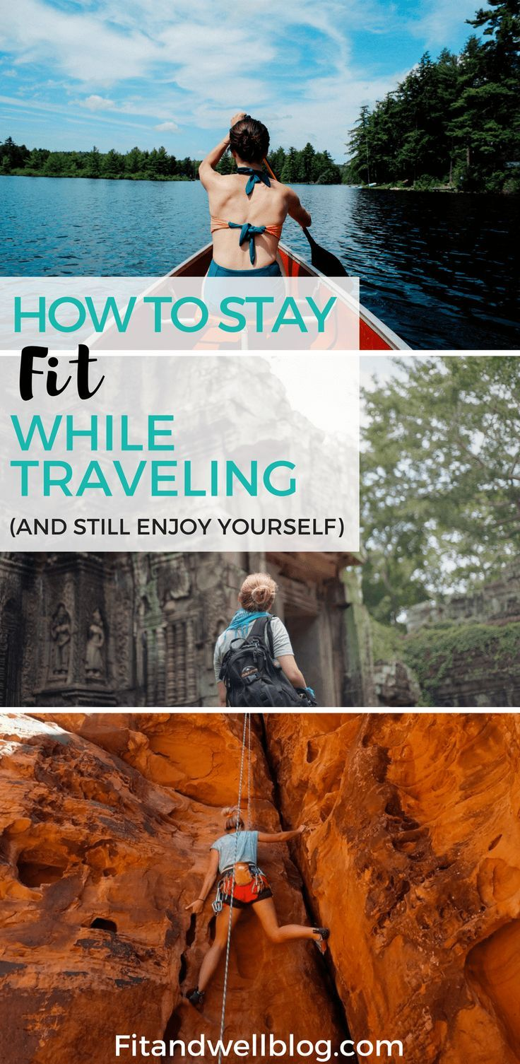 How to stay fit while traveling and still enjoy yourself. #fitness #travel #workout #exercise