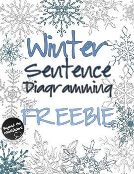 Winter sentence diagramming freebie collection of sentences with winter sentence diagramming freebie collection of sentences with attractive snowflake pages ten sentences are followed ccuart Images