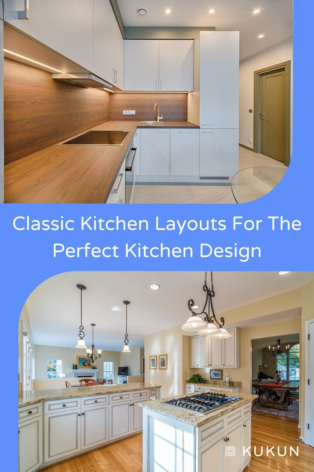 Classic Kitchen Layouts For Kitchen Design In 2020 Kitchen Layout Classic Kitchens Kitchen Designs Layout