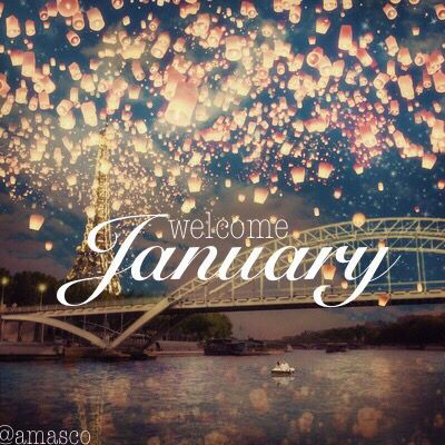 Welcome January it's beginning to feel like you have ...