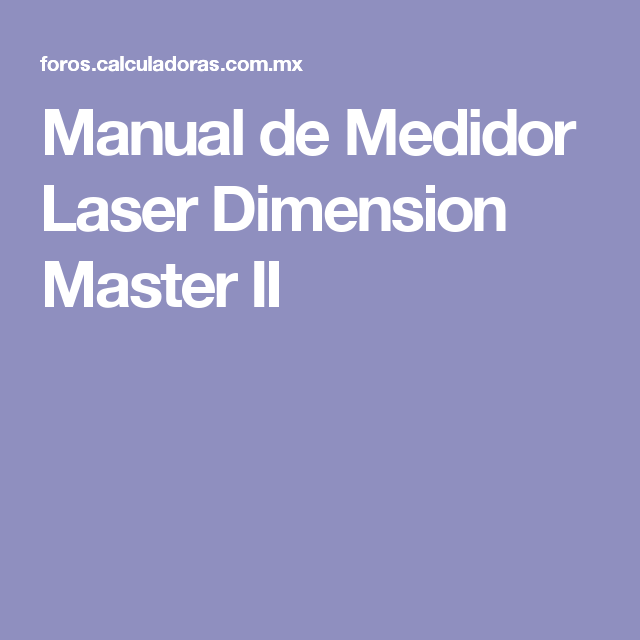 Manual De Medidor Laser Dimension Master II