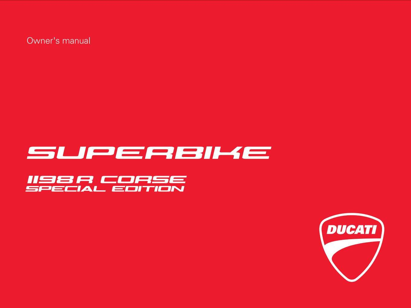Ducati Sbk1198r Corse 2010 Owner S Manual Has Been Published On Procarmanuals Com Https Procarmanuals Com Ducati Sbk1198r Corse 2 Owners Manuals Corse Ducati