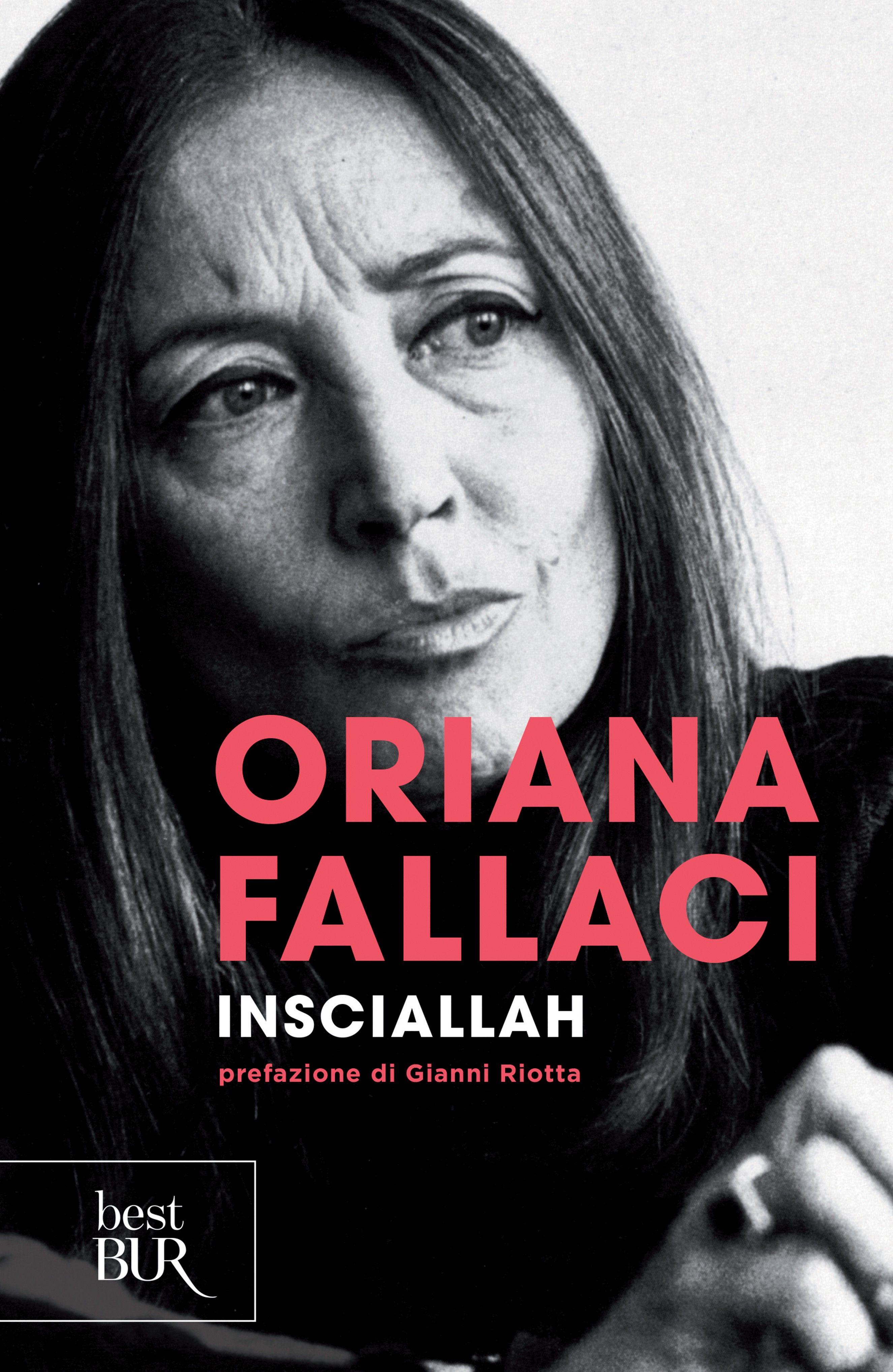 Insciallah  Oriana Fallaci  Recensioni Su Anobii