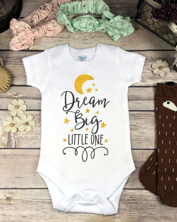 Dream Big Little One Onesie