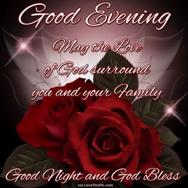 Good Night May The Love Of God Bless You And Your Family Christian