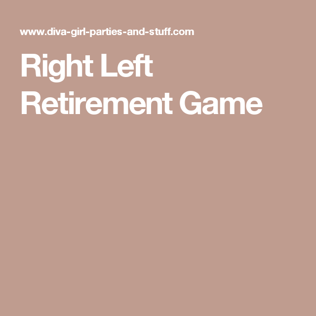 Senior Christmas Party Ideas Part - 38: Use This Right Left Retirement Game As A Fun Icebreaker At A Seniors  Birthday Party, A Retirement Party, A Red Hat Event, Or Seniors Social.