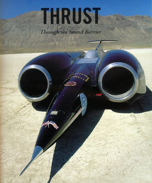 Thrust SSC - A fighter pilot from the British Royal Air Force was ...