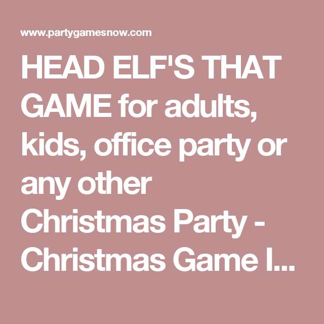 head elfs that game for adults kids office party or any other christmas party - Christmas Office Party Games
