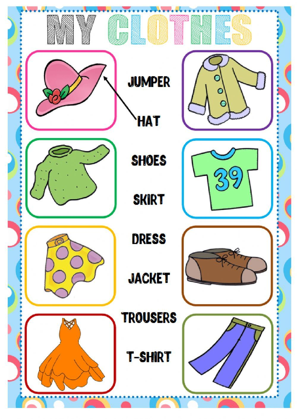 The clothes interactive and downloadable worksheet. Check