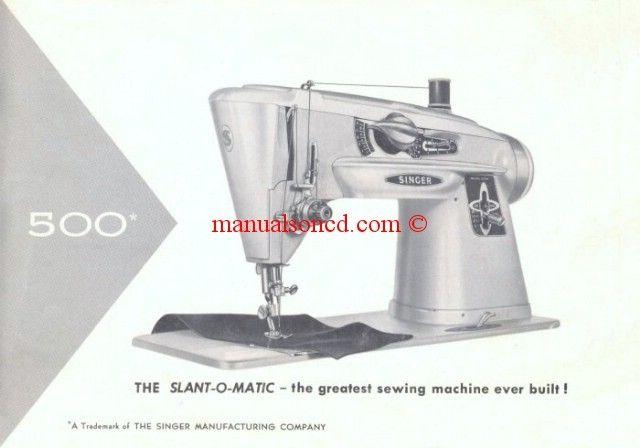 Singer 40 SLANTOMATIC Sewing Machine Manual Sewing Machine Fascinating Singer Sewing Machine 500a Manual