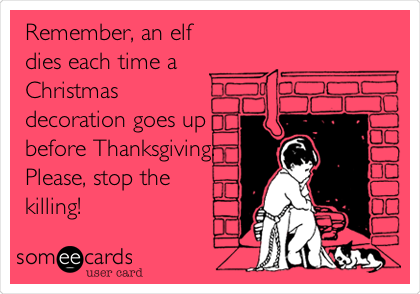 Christmas Before Thanksgiving Meme.Pin On Funny Freaking Stuff