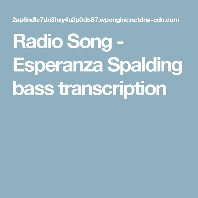 Radio Song - Esperanza Spalding bass transcription | Bass