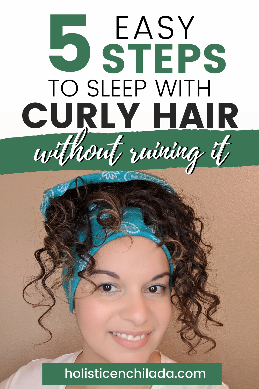 5 easy steps to sleep with curly hair without ruining it