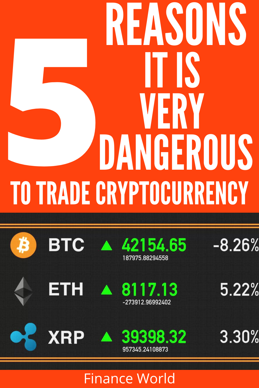 5 Reasons it is very Dangerous to trade Cryptocurrency