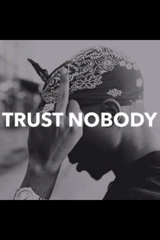 Trust Nobody Rapper Quotes 2pac Quotes Tupac Quotes Explain your version of song meaning, find more of kam lyrics. trust nobody rapper quotes 2pac