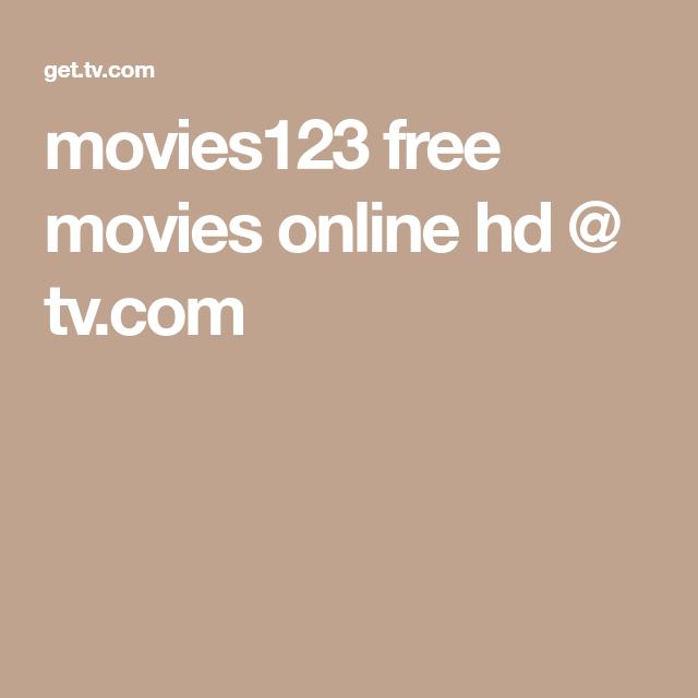 Movies123 Free Movies Online Hd Tv Com Free Movies Online Free Movies Movies Online