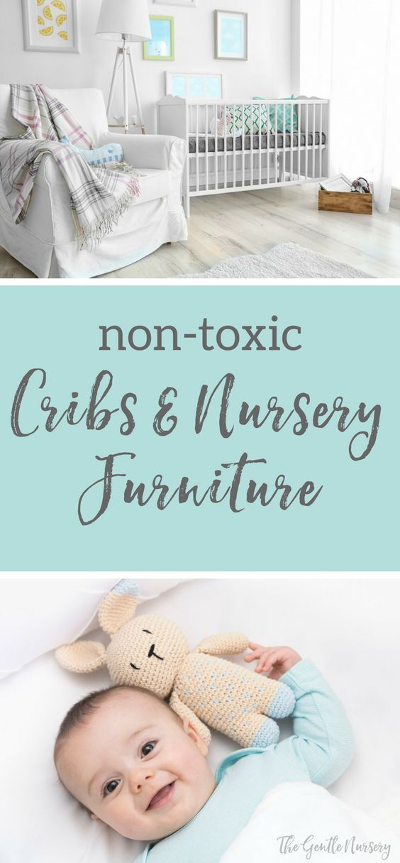 Delicieux Non Toxic Baby Furniture: A Guide To Non Toxic Nursery Furniture, Including