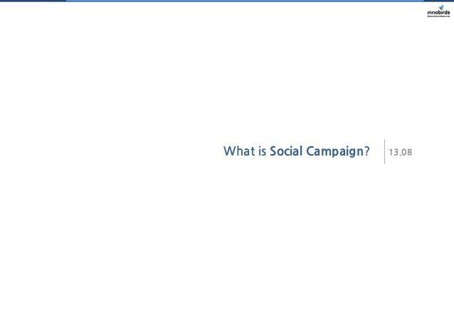 소셜캠페인이란? What is Social Campaign? by Innobirds Media via slideshare