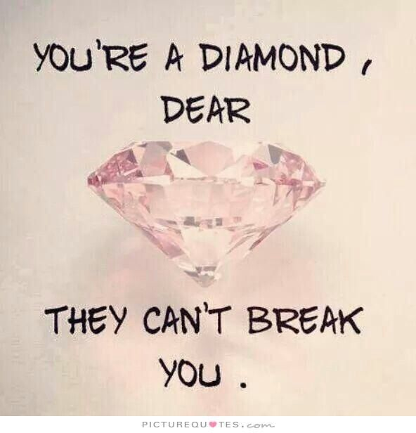 Diamonds Are Forever Strong Women Quotes Woman Quotes Image Quotes