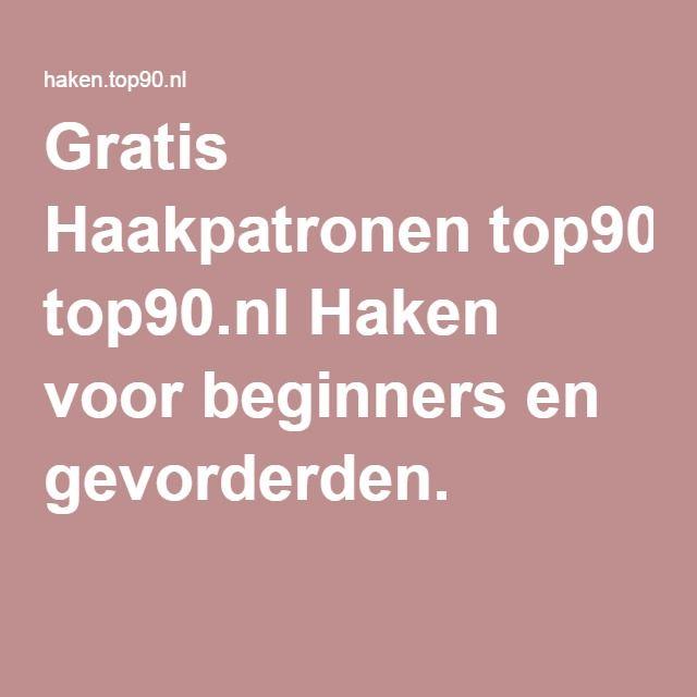 Gratis Haakpatronen Top90nl Haken Voor Beginners En Gevorderden