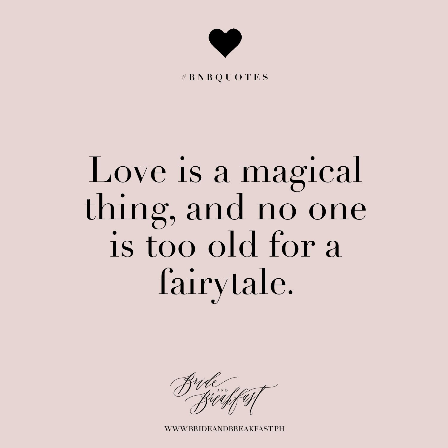 Love is a magical thing and no one is too old for a fairytale