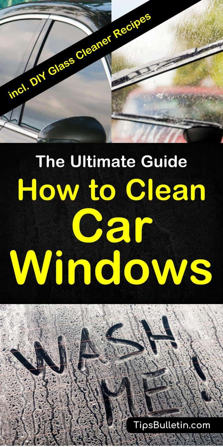 How To Clean Car Windows - The Ultimate Guide #cleaningcars