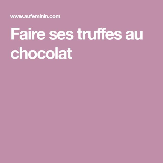 Faire ses truffes au chocolat