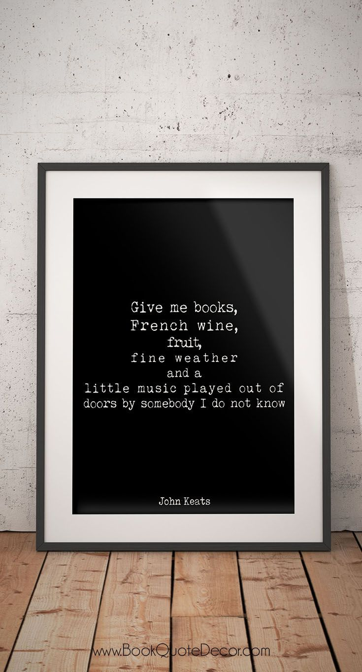 John keats quote print french wine quotes poster in black and white