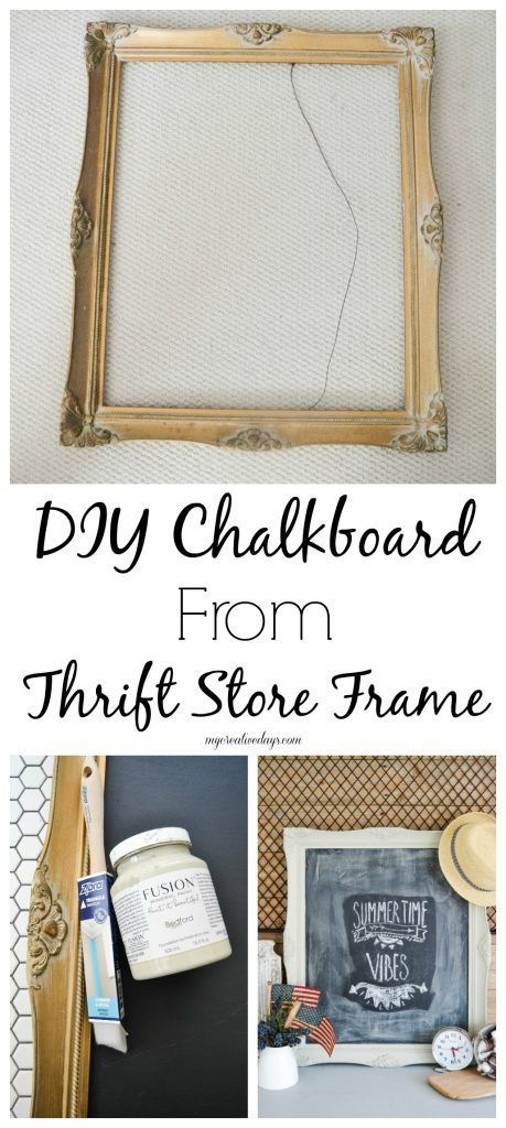 DIY Chalkboard From Thrift Store Frame | Diy chalkboard, Thrift and ...