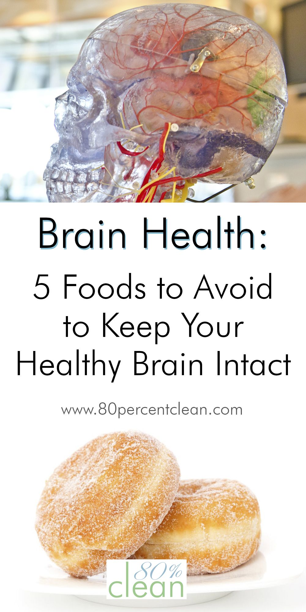Want to keep your brain as sharp as possible? Worried about your long-term brain health? Avoid these 5 foods to keep your healthy brain intact.