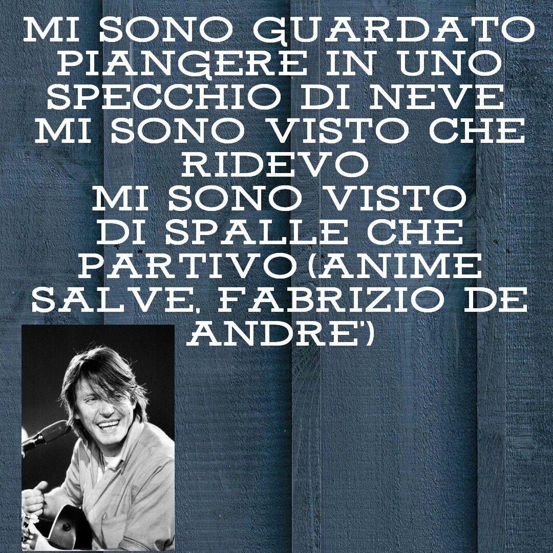 Fabrizio De André Frasi Citazioni Canzoni Animesalve