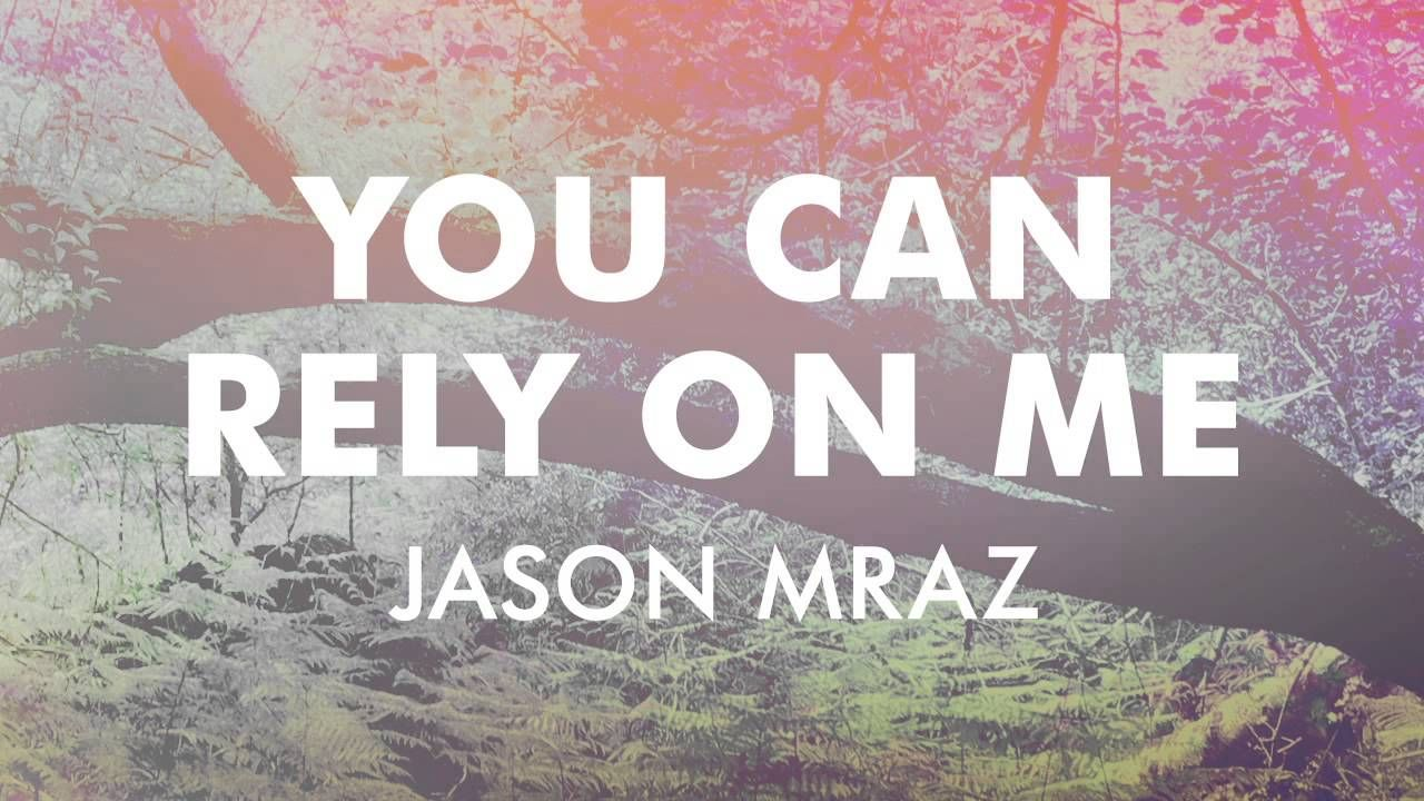 Jason Mraz You Can Rely On Me [Official Audio] Jason