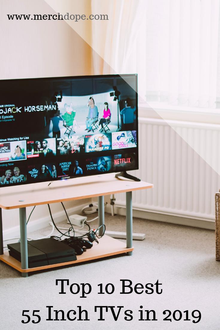 Best 55 Inch Tvs In 2020 55 Inch Tvs Tvs Bright Rooms