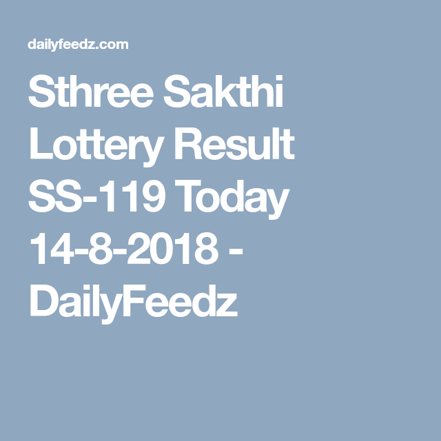 Sthree Sakthi Lottery Result SS-119 Today 14-8-2018