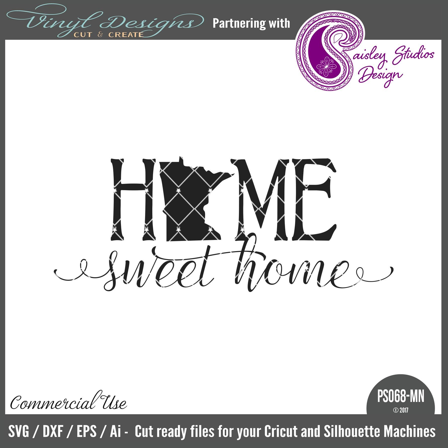 PS068MN Minnesota Home Sweet Home. Sold By Paisley Studios