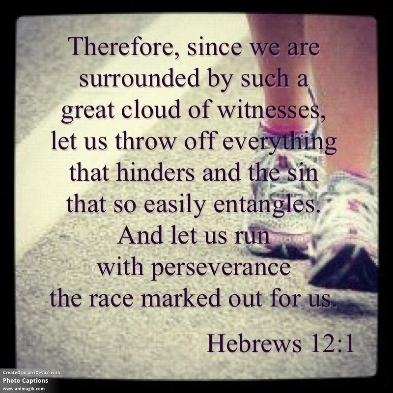 Running / Hebrews 12:1   Running / Fitness   Pinterest ...
