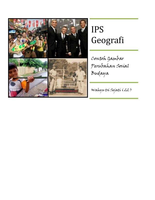 Ips Geografi Contoh Gambar Perubahan Sosial Geografi Gambar Budaya