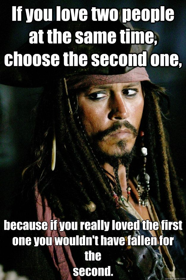 Captain Jack Sparrow Quotes Jack Sparrow Meme  Two People At The Same Time Choose The