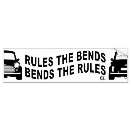 Bends the rules bumper sticker